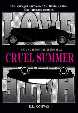 Cruel Summer: An Undertow Series Novella