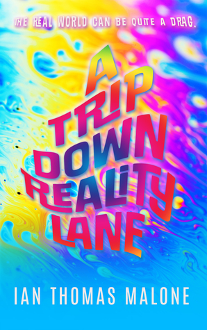 Book Review: 'A Trip Down Reality Lane' by Ian Thomas Malone