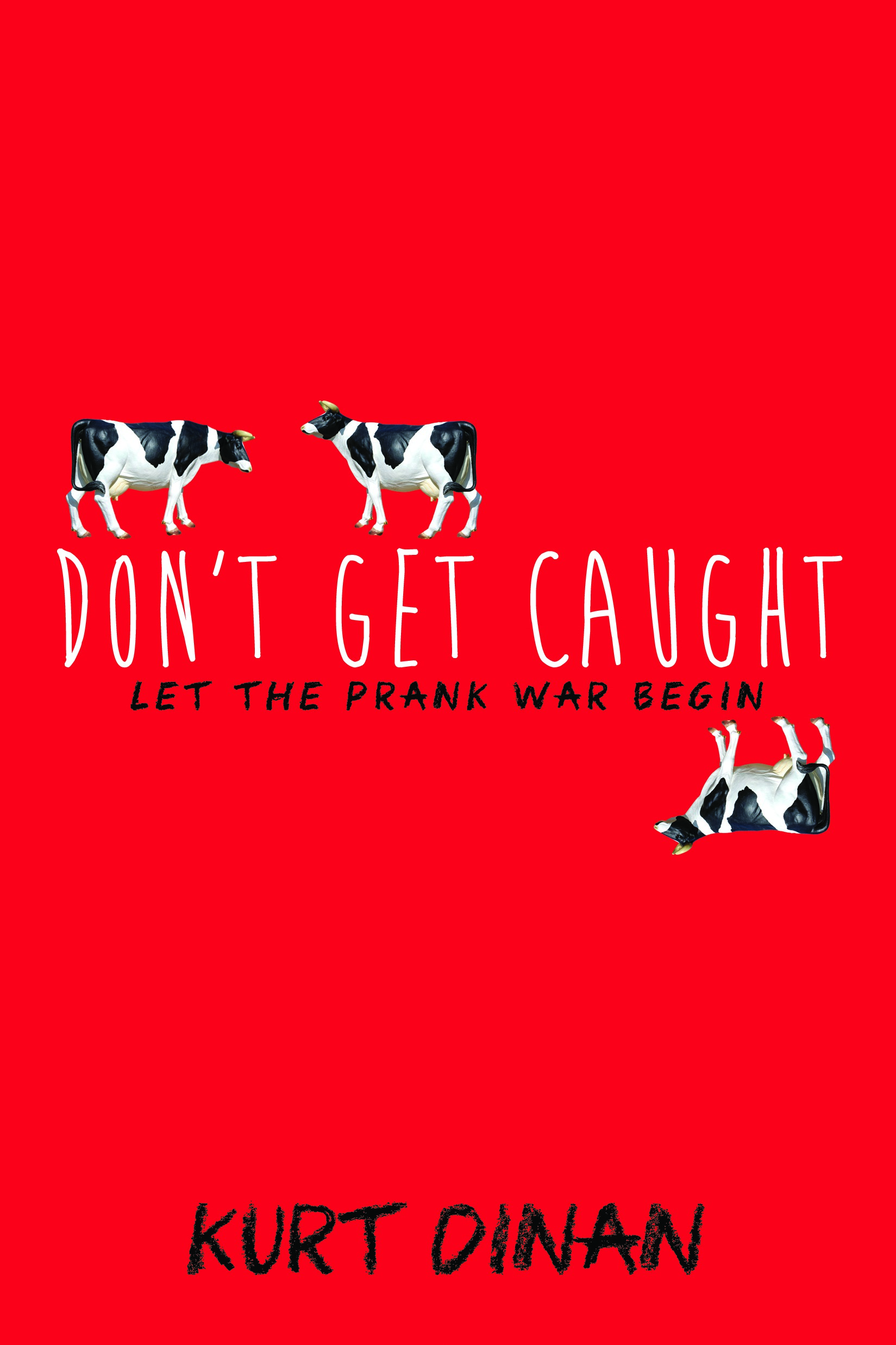 Book Review: 'Don't Get Caught' by Kurt Dinan