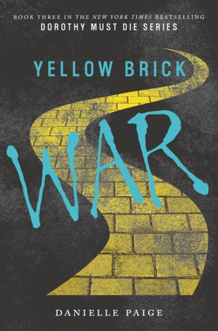 Book Review: 'Yellow Brick War' by Danielle Paige