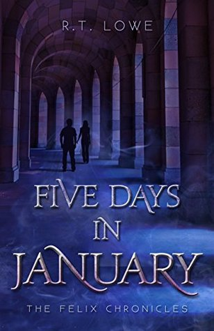 Book Review: 'Five Days in January' by R.T. Lowe